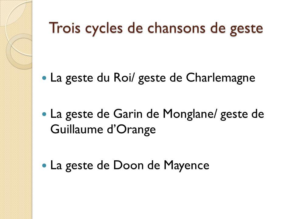 Trois cycles de chansons de geste