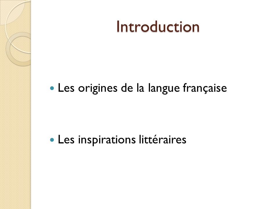 Introduction Les origines de la langue française