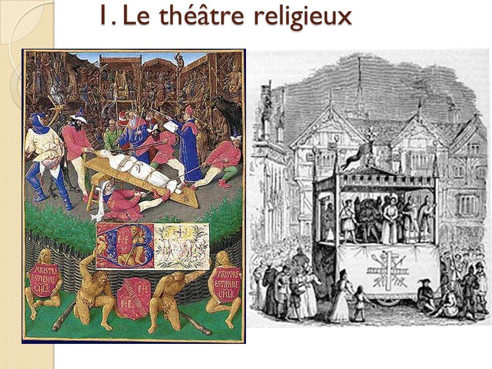 1. Le théâtre religieux