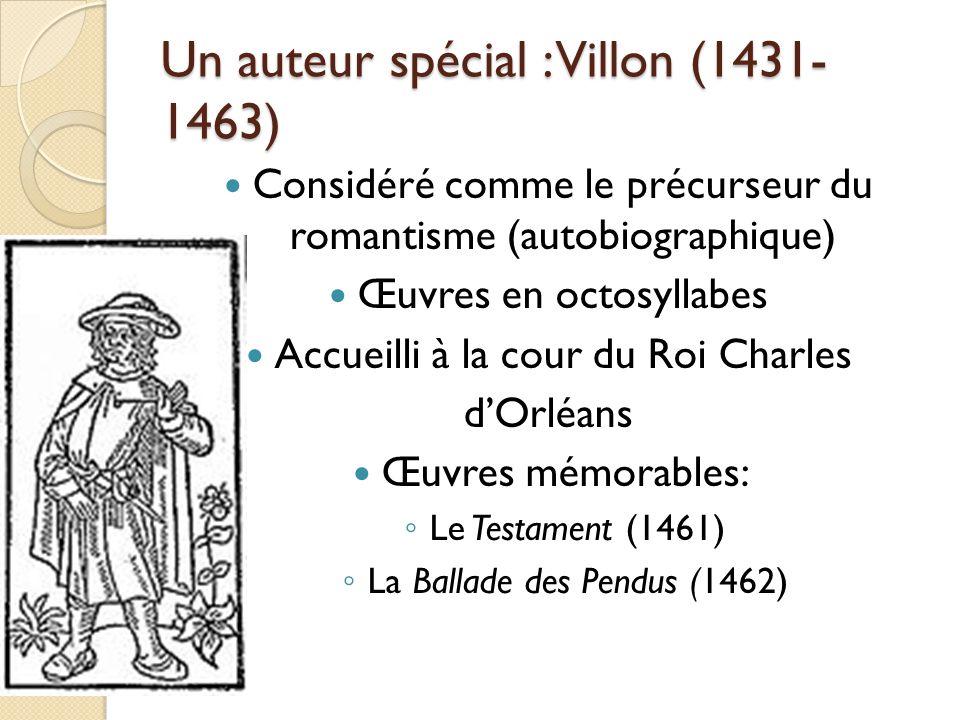 Un auteur spécial : Villon (1431-1463)