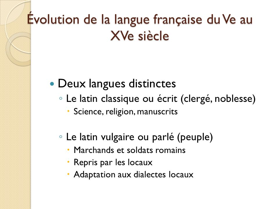 Évolution de la langue française du Ve au XVe siècle