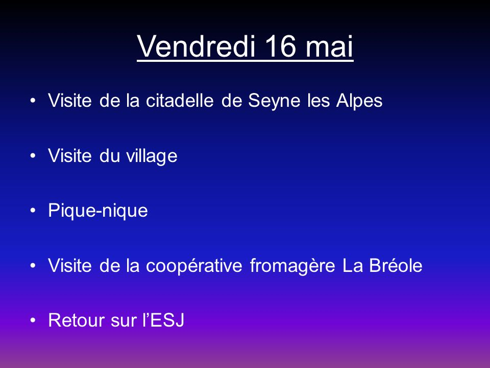 Vendredi 16 mai Visite de la citadelle de Seyne les Alpes
