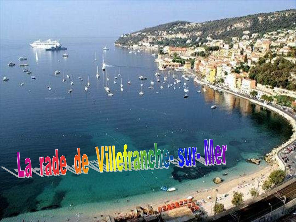La rade de Villefranche- sur- Mer