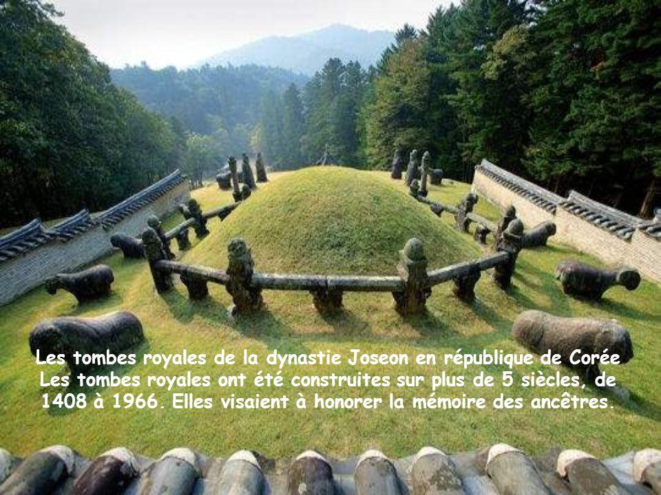Les tombes royales de la dynastie Joseon en république de Corée Les tombes royales ont été construites sur plus de 5 siècles, de 1408 à 1966.