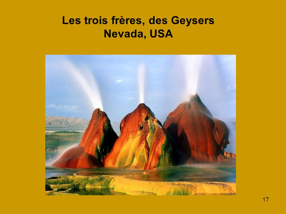 Les trois frères, des Geysers Nevada, USA