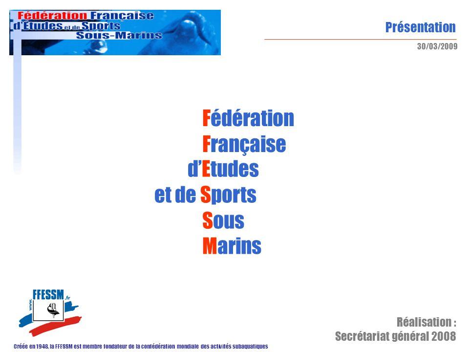 Fédération Française d'Etudes et de Sports Sous Marins Réalisation :