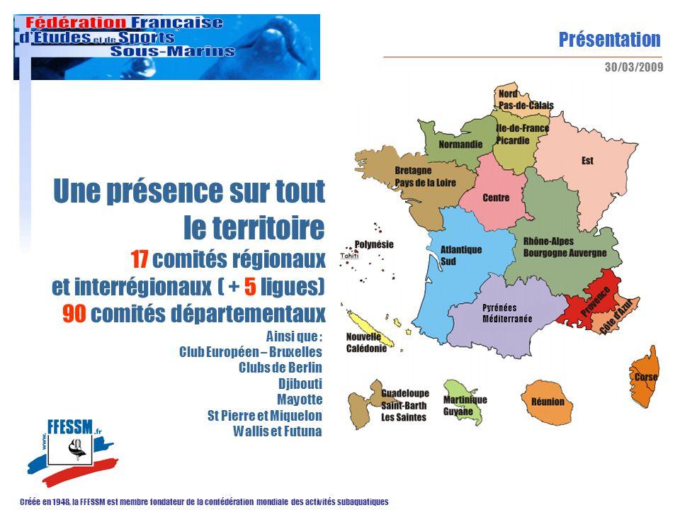 Une présence sur tout le territoire 17 comités régionaux