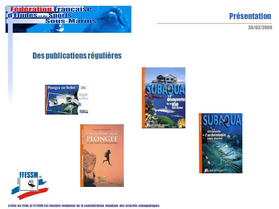 Des publications régulières
