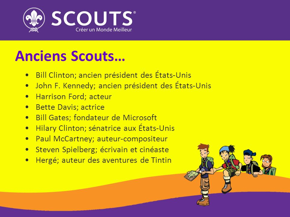 Anciens Scouts… Bill Clinton; ancien président des États-Unis