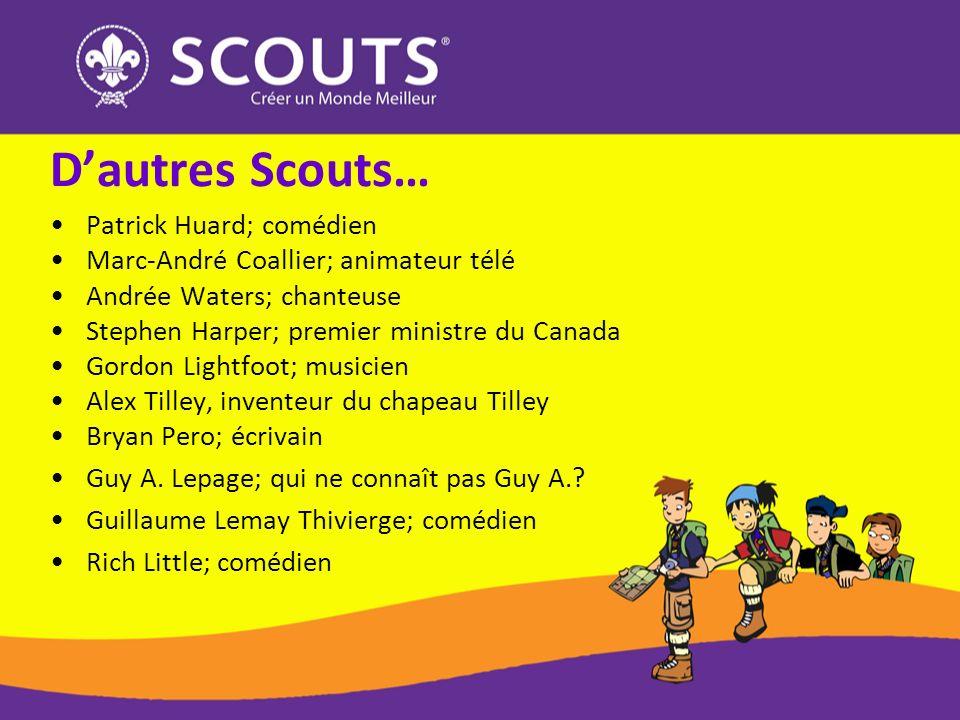 D'autres Scouts… Patrick Huard; comédien