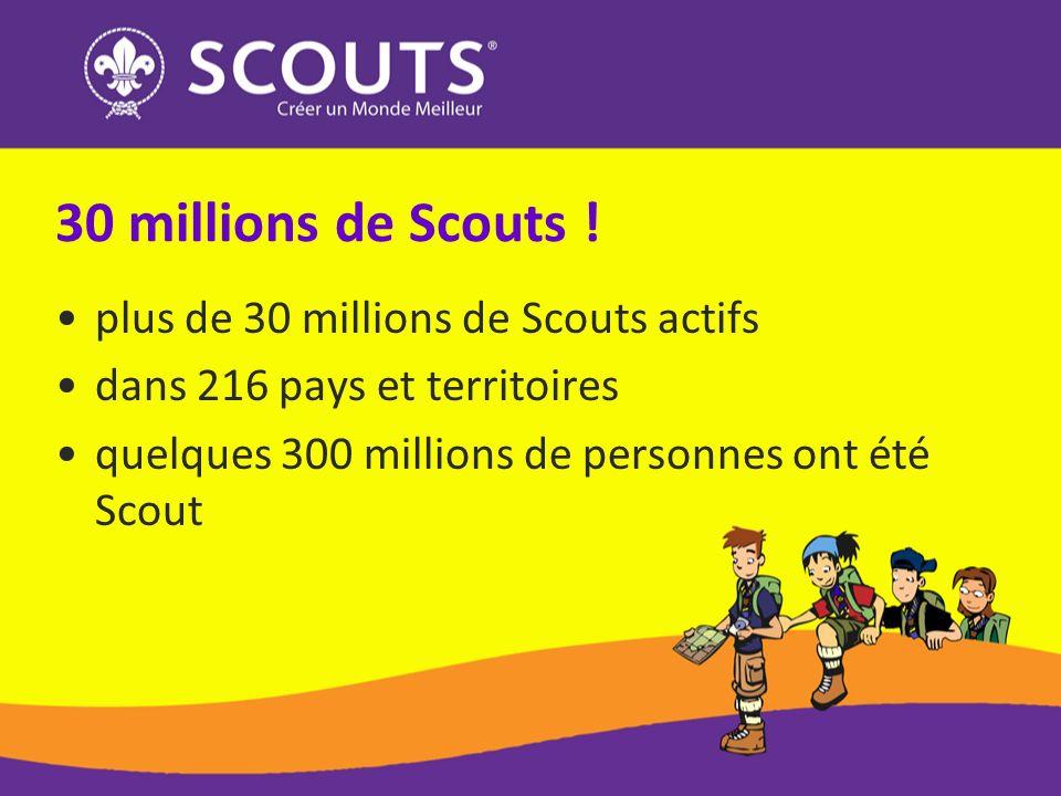 30 millions de Scouts ! plus de 30 millions de Scouts actifs
