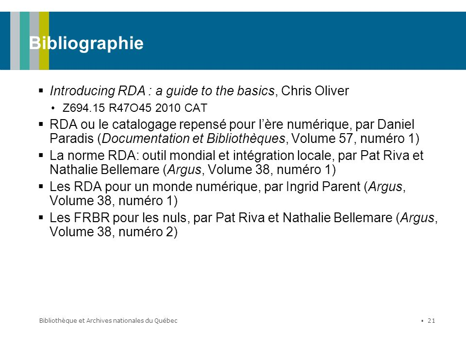 Bibliographie Introducing RDA : a guide to the basics, Chris Oliver