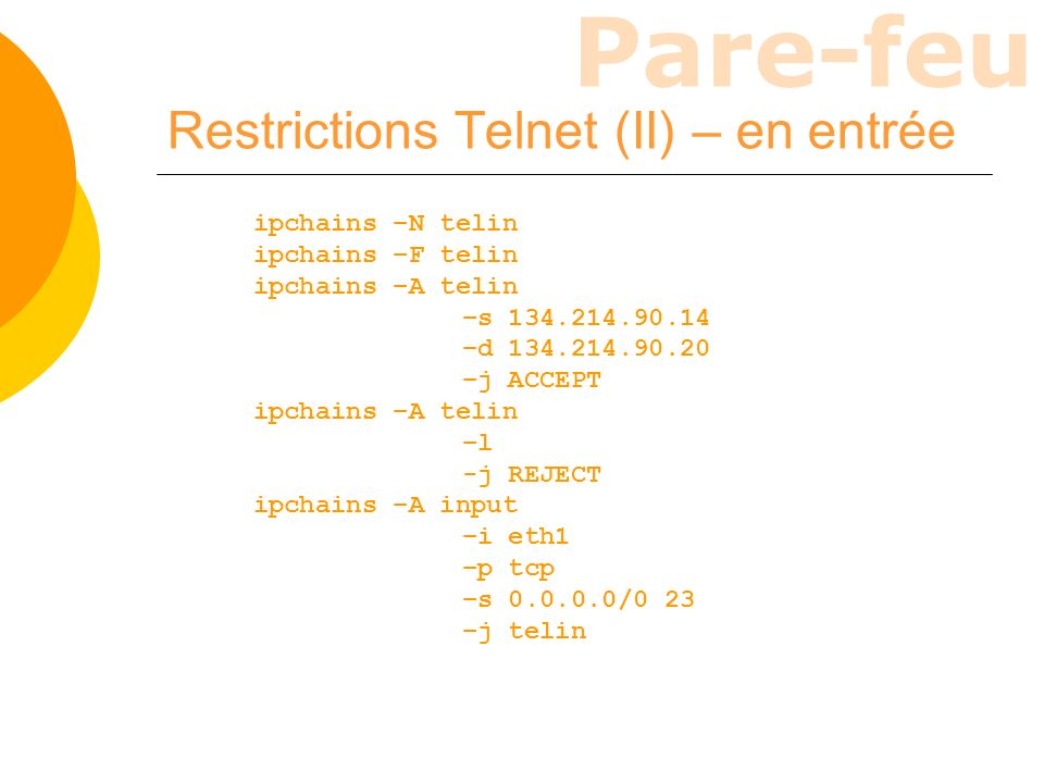 Restrictions Telnet (II) – en entrée