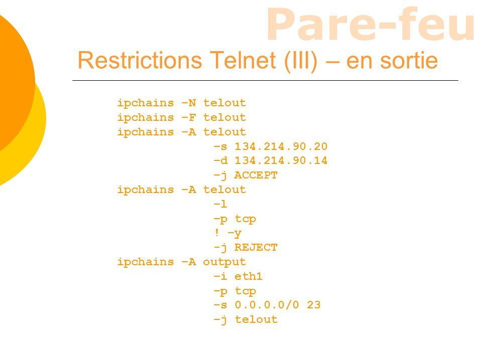 Restrictions Telnet (III) – en sortie