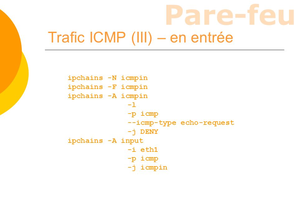 Trafic ICMP (III) – en entrée