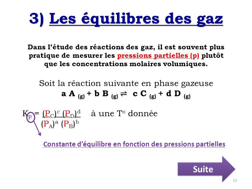 3) Les équilibres des gaz