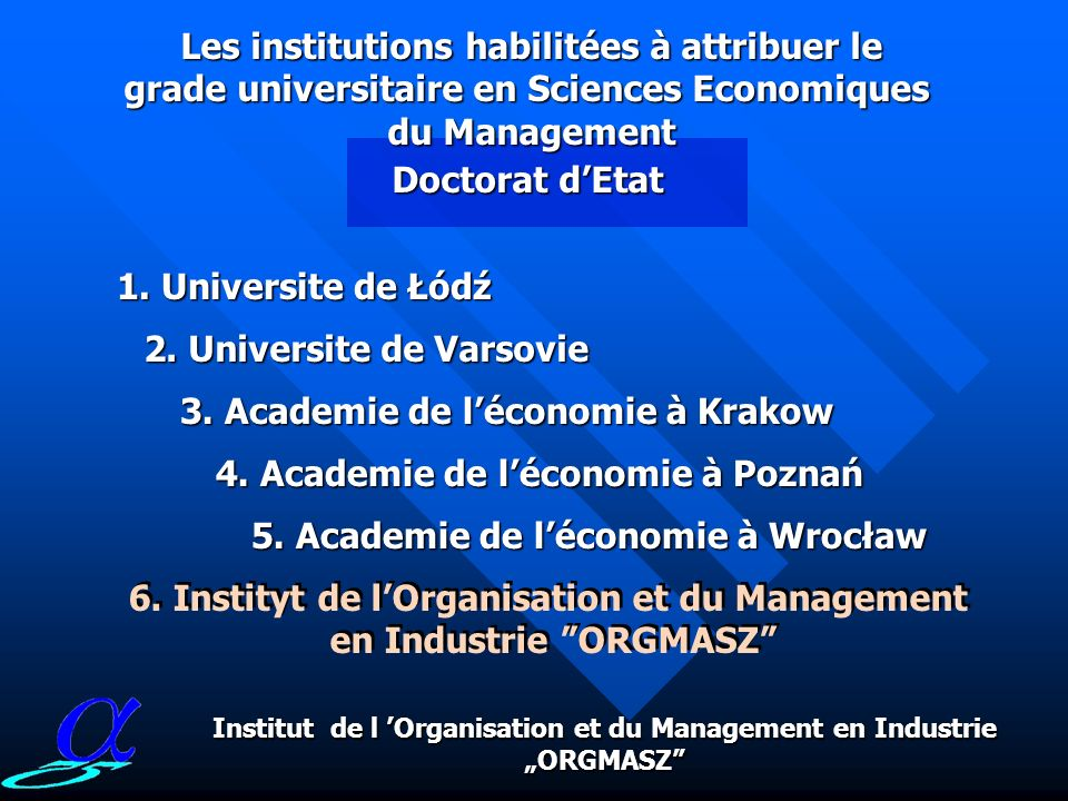 Les institutions habilitées à attribuer le