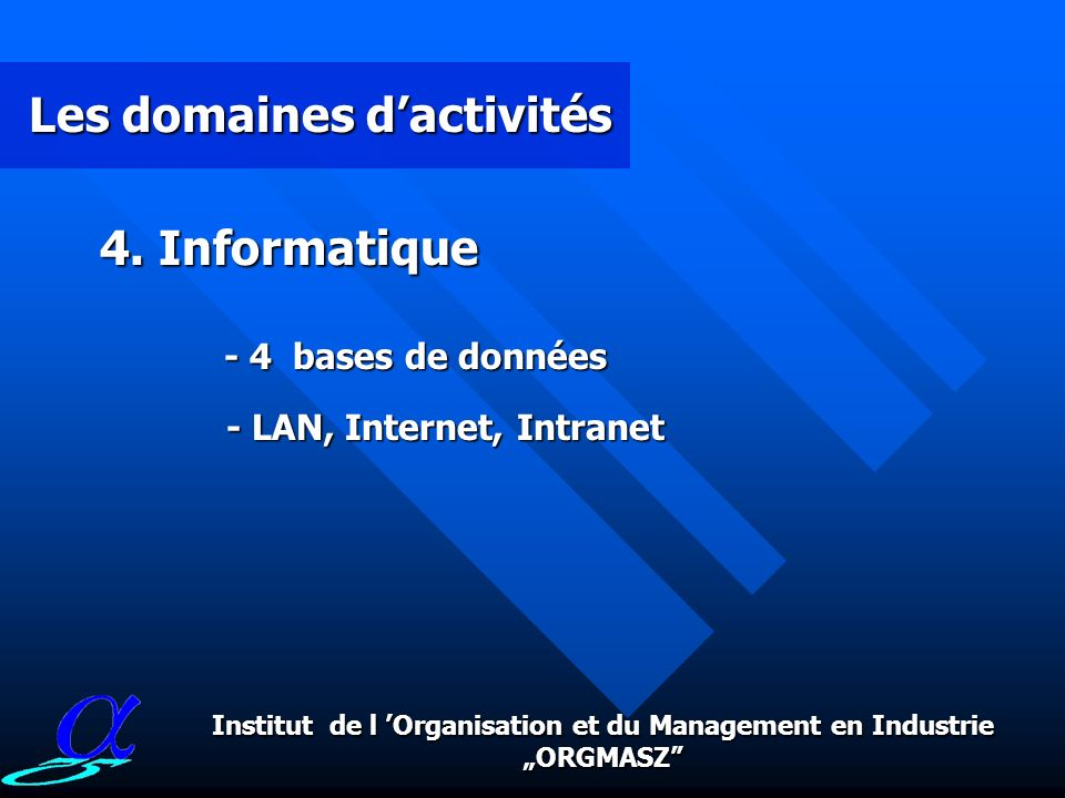 "Institut de l 'Organisation et du Management en Industrie ""ORGMASZ"