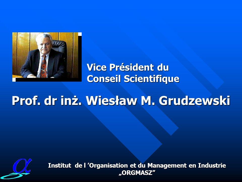 Prof. dr inż. Wiesław M. Grudzewski