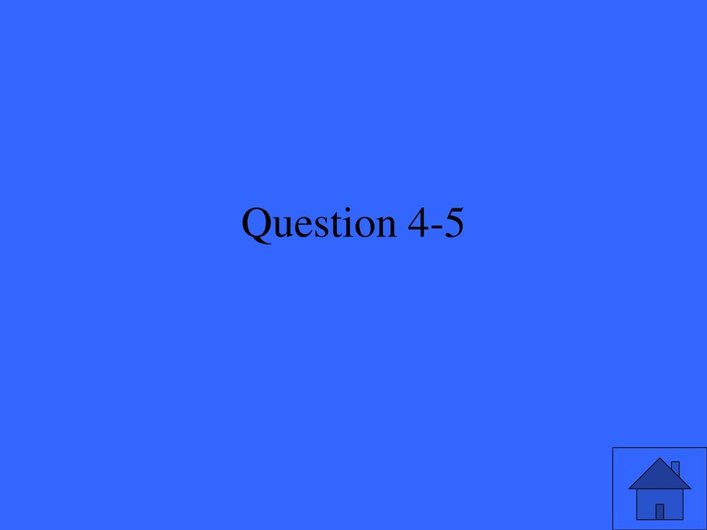 Question 4-5