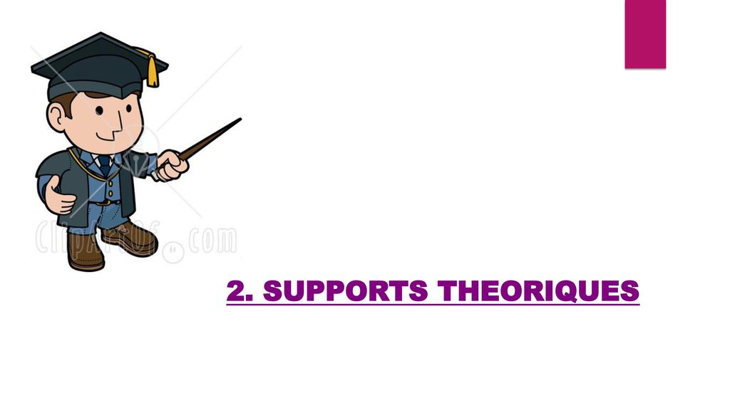 2. SUPPORTS THEORIQUES