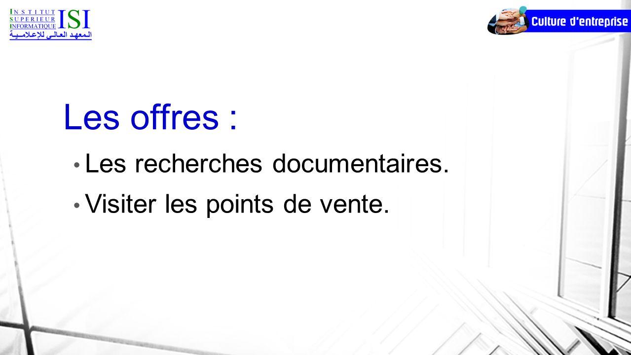 Les offres : Les recherches documentaires.