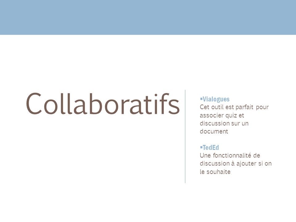 Collaboratifs Vialogues TedEd