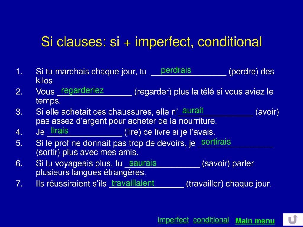 Si clauses: si + imperfect, conditional