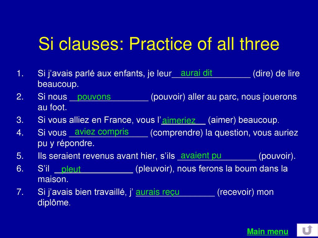Si clauses: Practice of all three