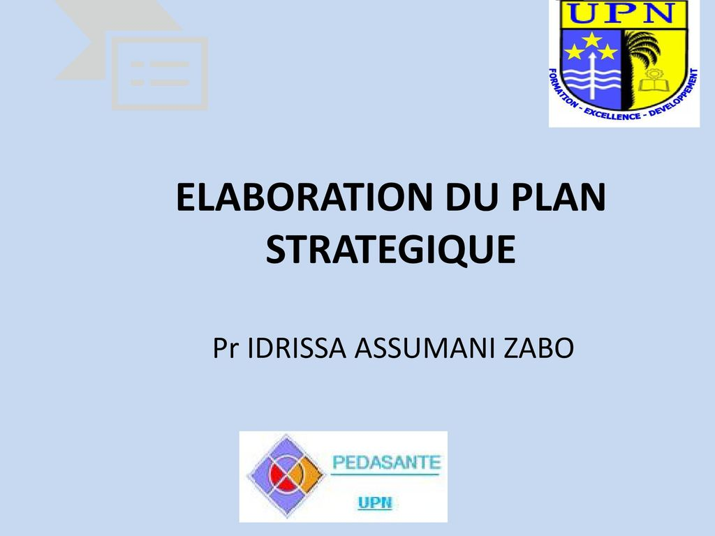 ELABORATION DU PLAN STRATEGIQUE