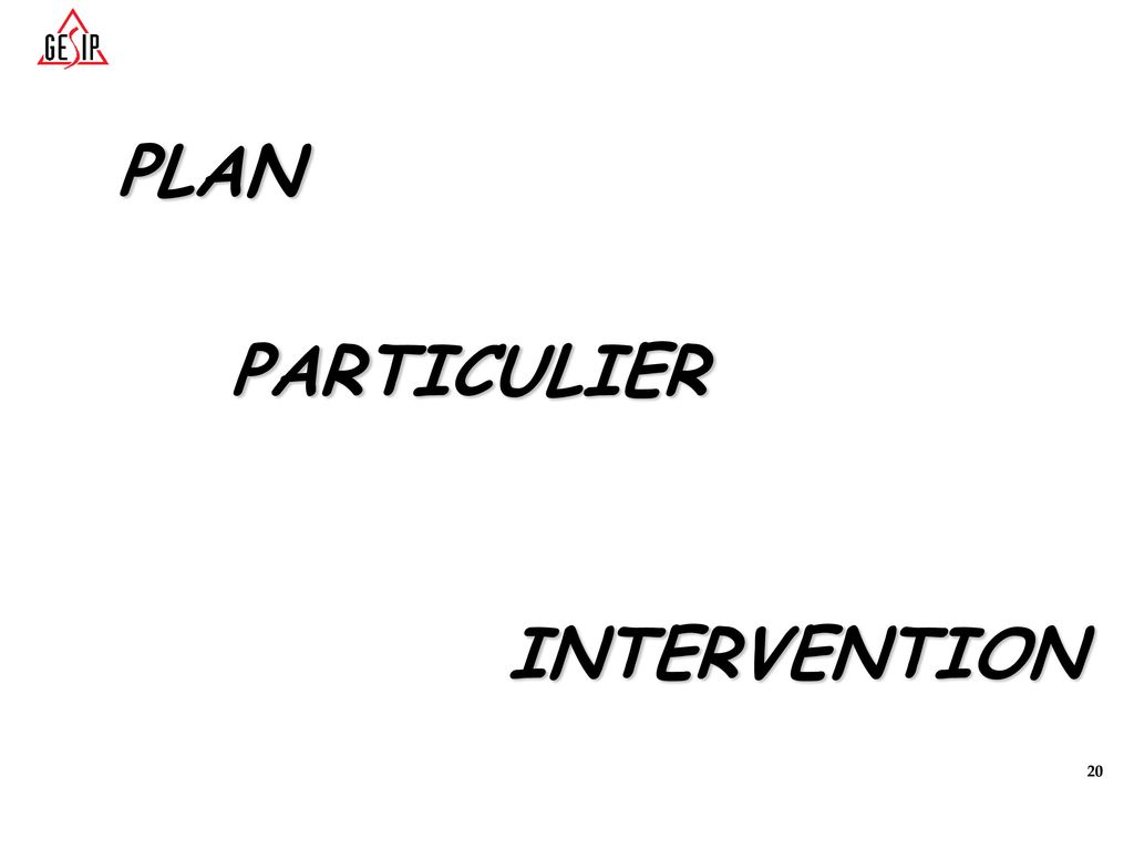 PLAN PARTICULIER INTERVENTION