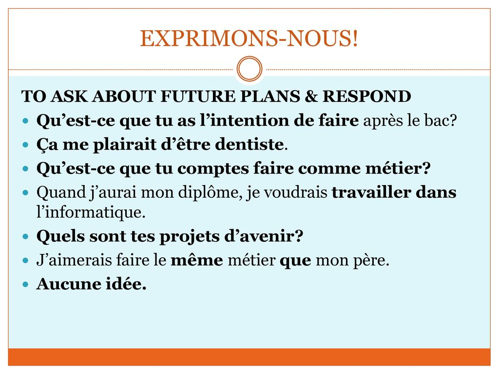 EXPRIMONS-NOUS! TO ASK ABOUT FUTURE PLANS & RESPOND