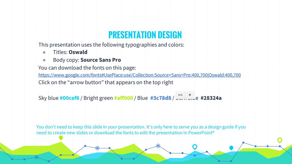 PRESENTATION DESIGN This presentation uses the following typographies and colors: Titles: Oswald. Body copy: Source Sans Pro.