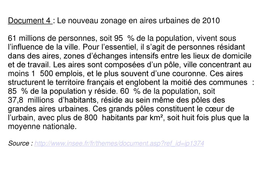 Document 4 : Le nouveau zonage en aires urbaines de 2010