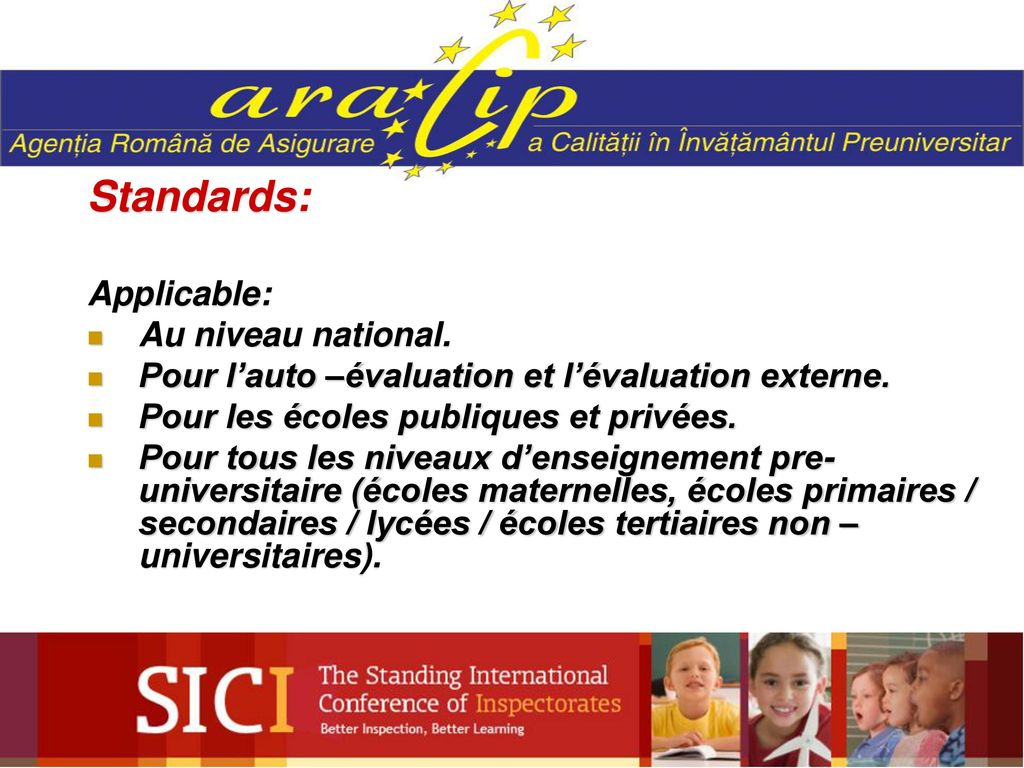 Standards: Applicable: Au niveau national.