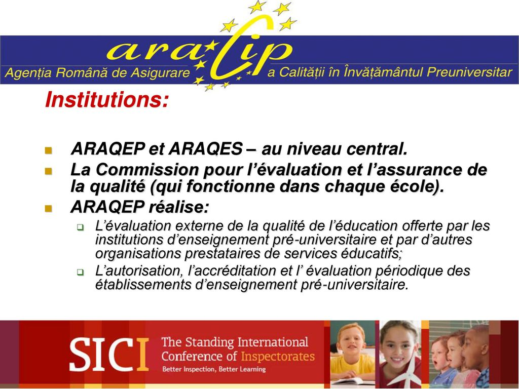 Institutions: ARAQEP et ARAQES – au niveau central.