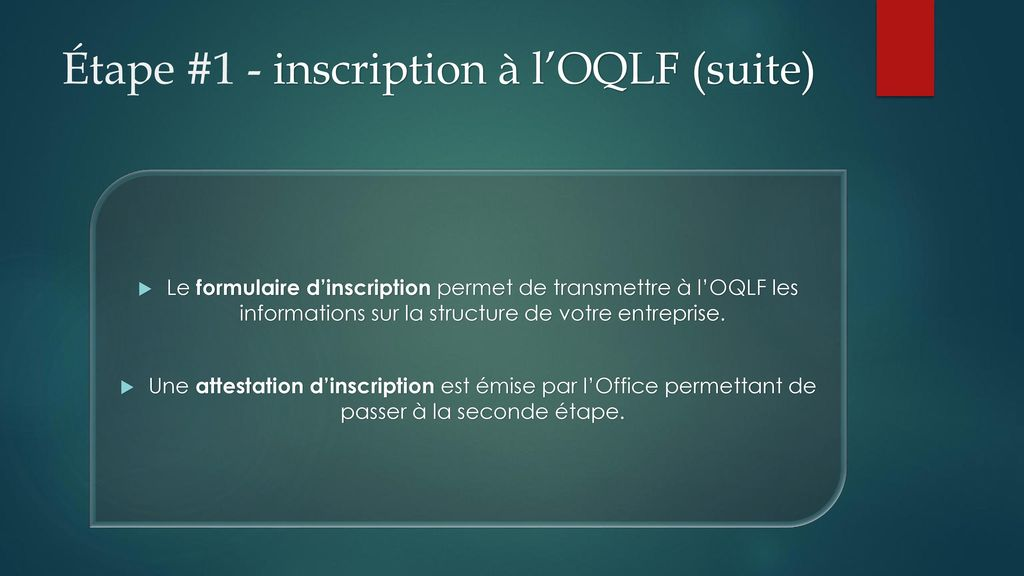 Étape #1 - inscription à l'OQLF (suite)