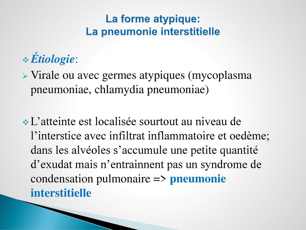 La forme atypique: La pneumonie interstitielle