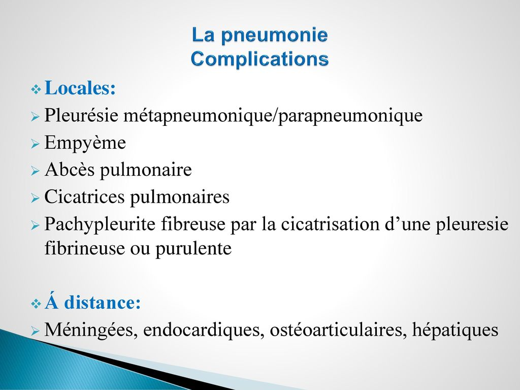 La pneumonie Complications