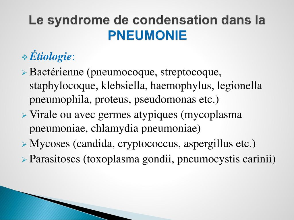 Le syndrome de condensation dans la PNEUMONIE