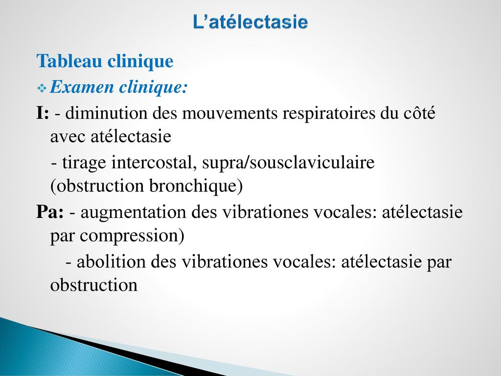 - tirage intercostal, supra/sousclaviculaire (obstruction bronchique)