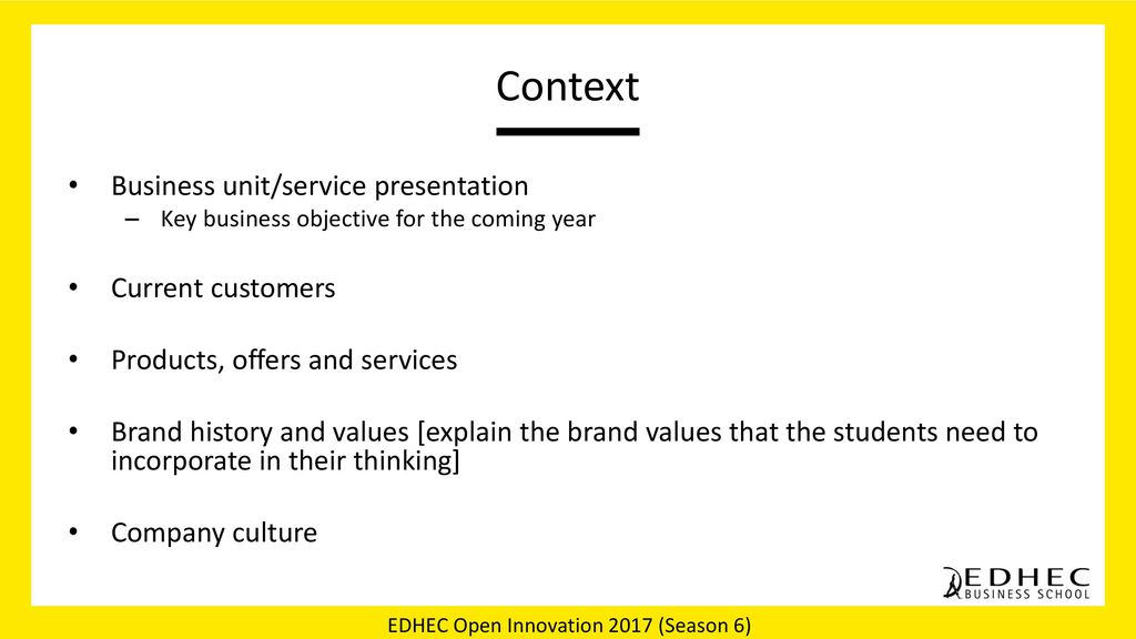 Context Business unit/service presentation Current customers