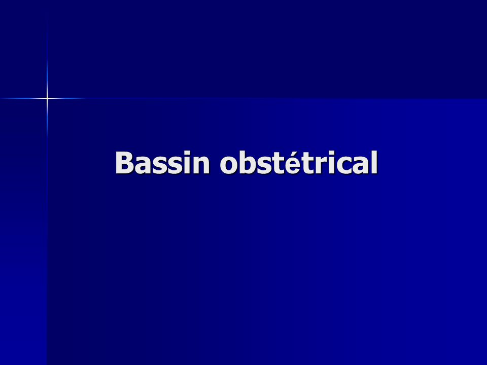 Bassin obstétrical