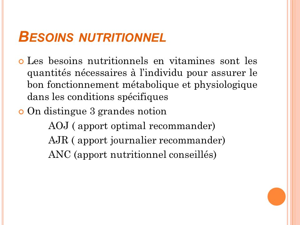 Besoins nutritionnel