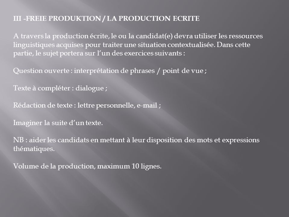III -FREIE PRODUKTION / LA PRODUCTION ECRITE