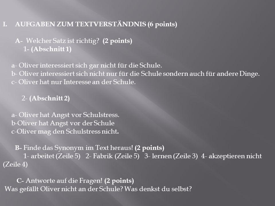 AUFGABEN ZUM TEXTVERSTÄNDNIS (6 points)