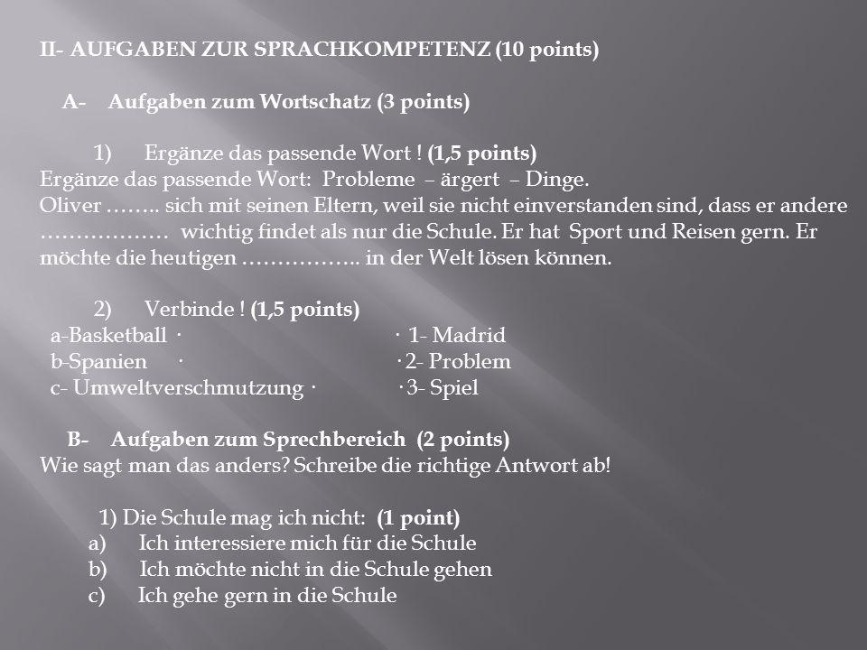 II- AUFGABEN ZUR SPRACHKOMPETENZ (10 points)
