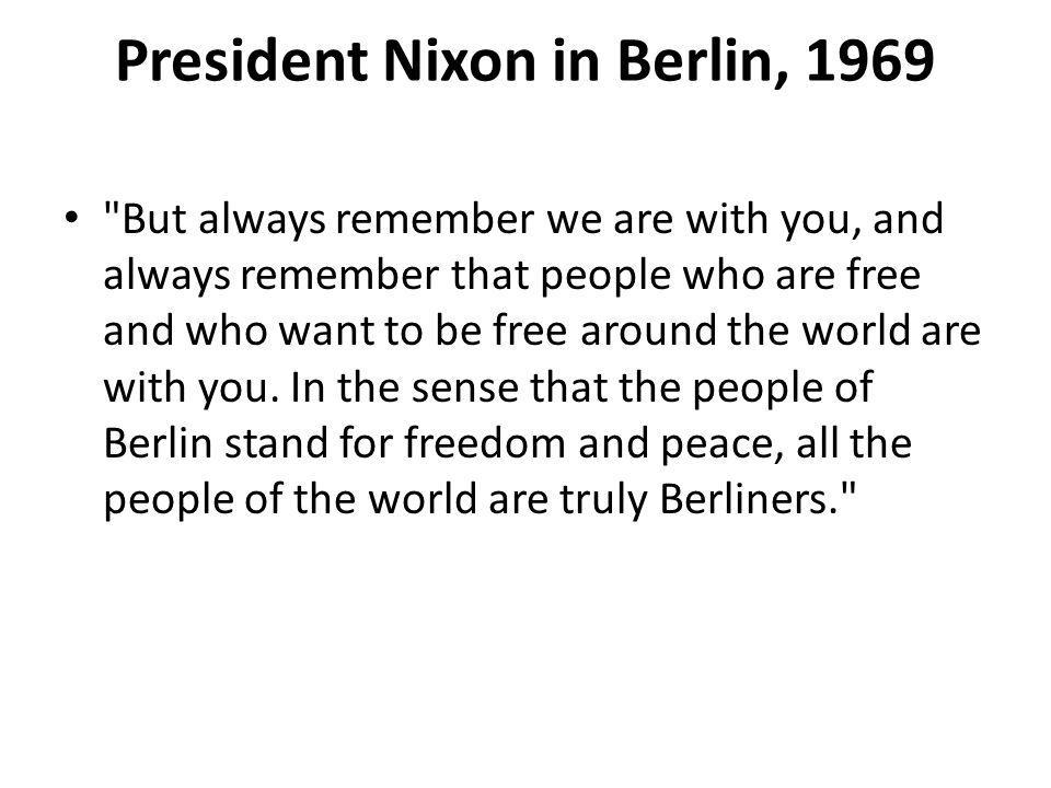 President Nixon in Berlin, 1969