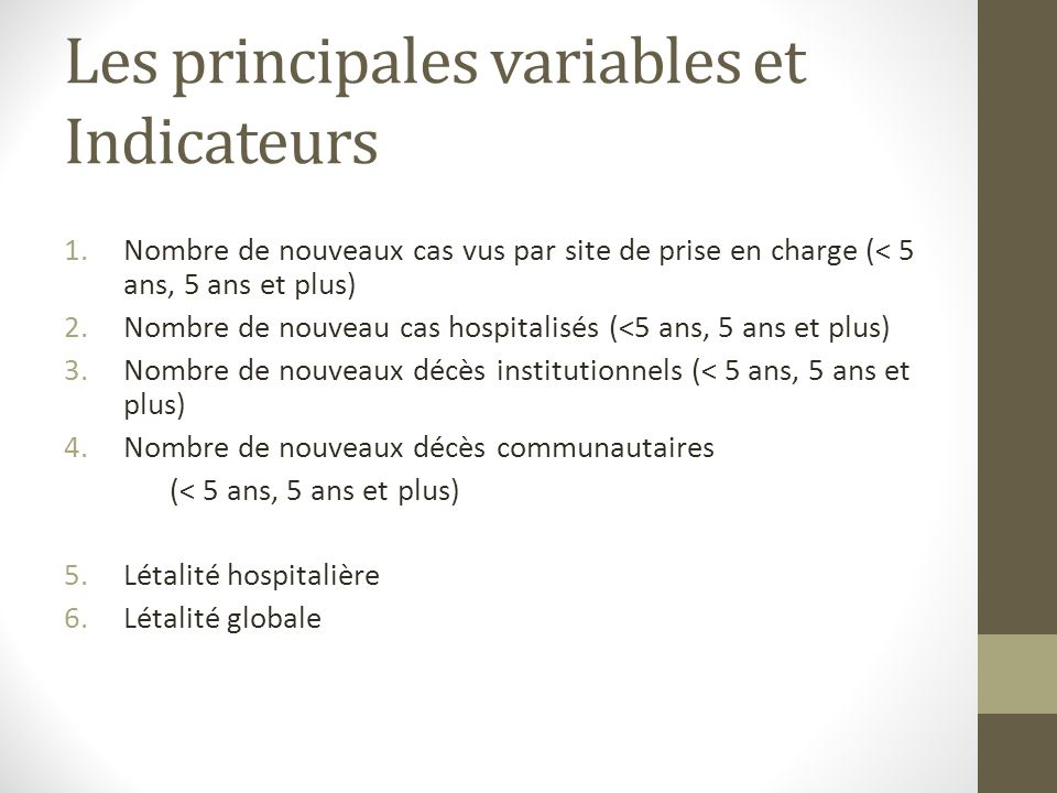 Les principales variables et Indicateurs