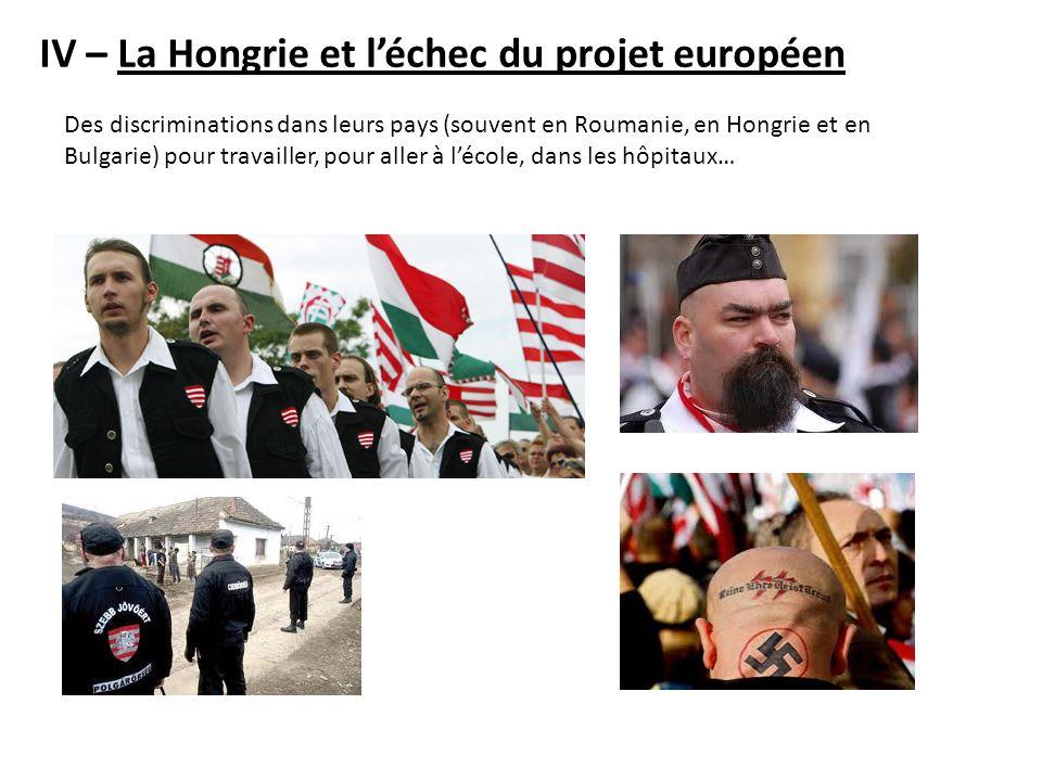 IV – La Hongrie et l'échec du projet européen